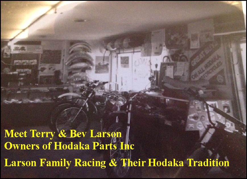 Terry and Bev Larson / Co-CEO's of Hodaka Parts Inc